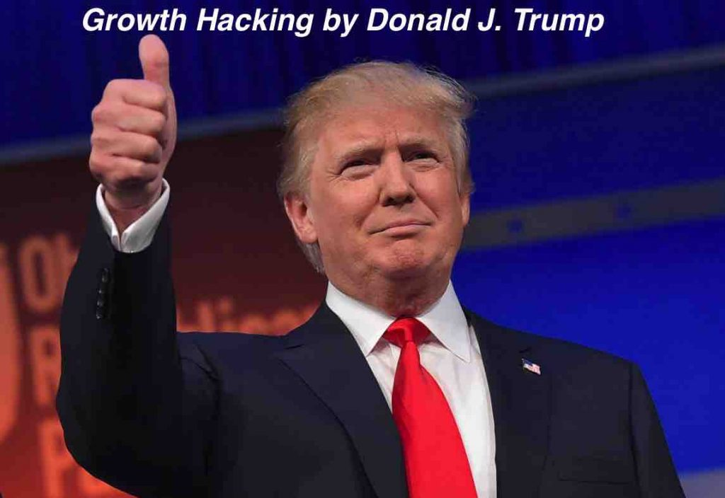 Growth Hacking: How Donald Trump used it with marketing to win the US elections